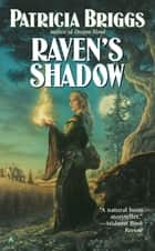 Raven's Shadow ebook by Patricia Briggs