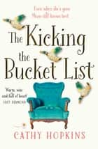 The Kicking the Bucket List ebook by Cathy Hopkins