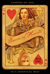 Queen of Hearts ebook by Martha Brooks