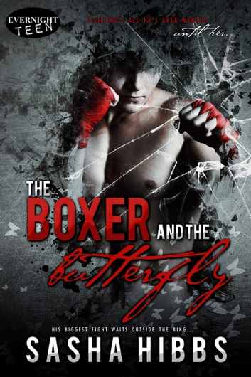 The Boxer and the Butterfly ebook by Sasha Hibbs
