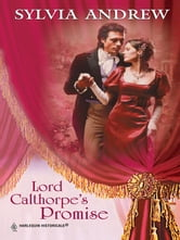 Lord Calthorpe's Promise ebook by Sylvia Andrew