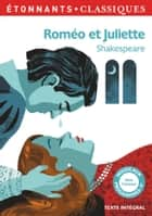 Roméo et Juliette ebook by William Shakespeare, Caroline Trotot, Pierre Jean Jouve