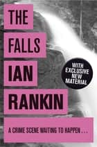 The Falls eBook by Ian Rankin