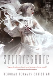 Splintegrate ebook by Deborah Teramis Christian