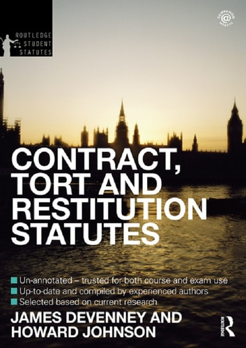Contract, Tort and Restitution Statutes 2012-2013 ebook by James Devenney,Howard Johnson