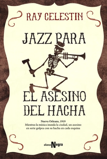 Jazz para el Asesino del Hacha ebook by Ray Celestin