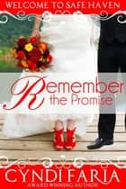 Remember the Promise ebook by Cyndi Faria