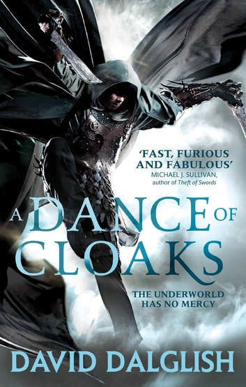 A Dance of Cloaks - Book 1 of Shadowdance ebook by David Dalglish