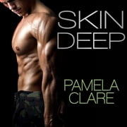 Skin Deep audiobook by Pamela Clare