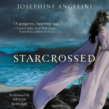Starcrossed audiobook by Josephine Angelini