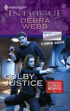 Colby Justice ebook by Debra Webb