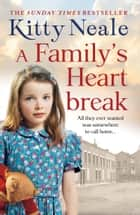 A Family's Heartbreak ebook by Kitty Neale
