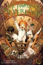 The Promised Neverland, Vol. 2 - Control ebook by Kaiu Shirai, Posuka Demizu