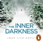 The Inner Darkness audiobook by