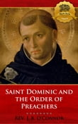 Saint Dominic and the Order of Preachers