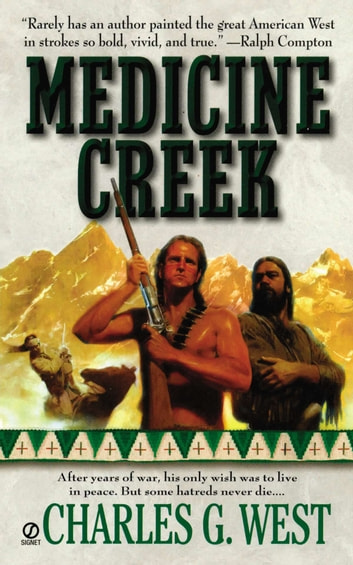 Medicine Creek ebook by Charles G. West