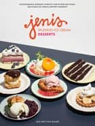 Jeni's Splendid Ice Cream Desserts ebook by Jeni Britton Bauer