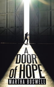 A Door of Hope ebook by Martha Boswell