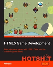 HTML5 Game Development HOTSHOT ebook by Makzan