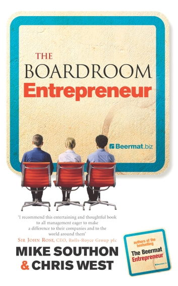 The Boardroom Entrepreneur ebook by Mike Southon,Chris West