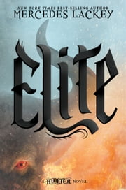 Elite - A Hunter novel ebook by Mercedes Lackey