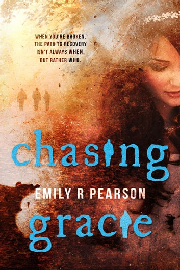 Chasing Gracie ebook by Emily R Pearson