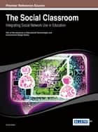 The Social Classroom ebook by Ġorġ Mallia