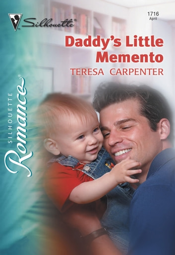 Daddy's Little Memento ebook by Teresa Carpenter