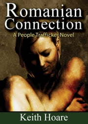 Romanian Connection ebook by Keith Hoare