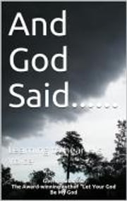 And God Said....... - Learning to hear His voice ebook by Gbenga Oladosu