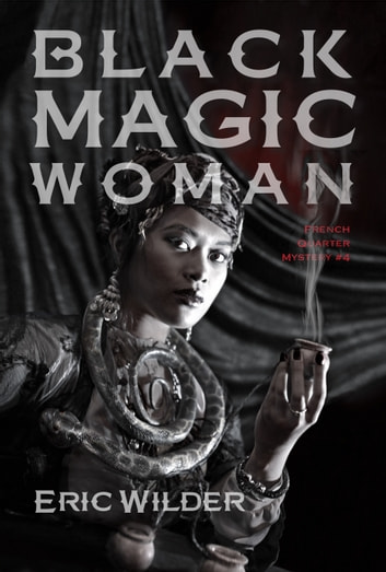 Black Magic Woman ebook by Eric Wilder