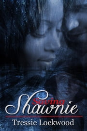 Saving Shawnie ebook by Tressie Lockwood