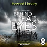 Behind Dead Eyes audiobook by Howard Linskey