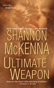 Ultimate Weapon ebook by Shannon Mckenna