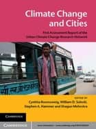 Climate Change and Cities ebook by Cynthia Rosenzweig,William D. Solecki,Stephen A. Hammer,Shagun Mehrotra