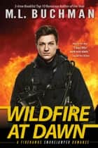 Wildfire at Dawn ebook by M. L. Buchman