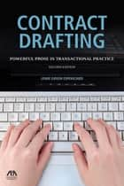 Contract Drafting - Powerful Prose in Transactional Practice ebook by Lenne Eidson Espenschied
