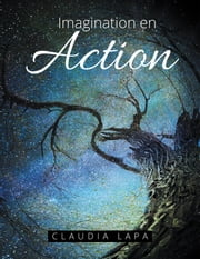 Imagination en Action ebook by Claudia Lapa
