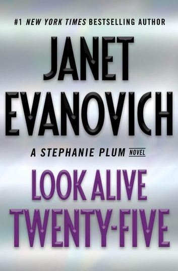 Look Alive Twenty-Five - A Stephanie Plum Novel ebook by Janet Evanovich