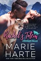 Rachel's Totem ebook by Marie Harte