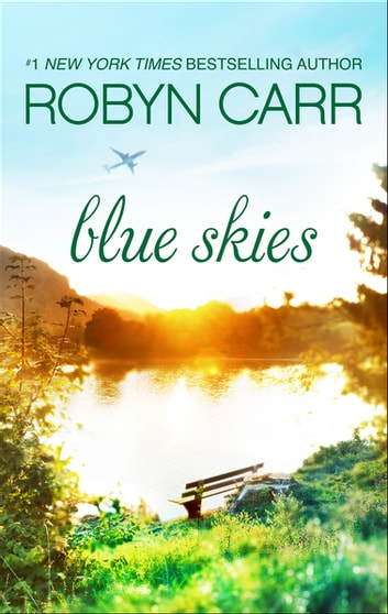 Blue Skies ebook by Robyn Carr