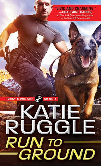 Run to Ground ebook by Katie Ruggle