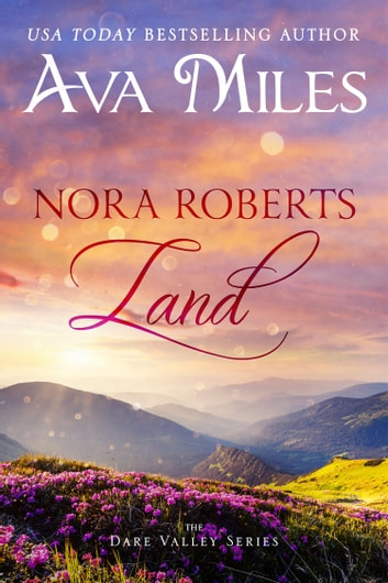Nora Roberts Land ebook by Ava Miles