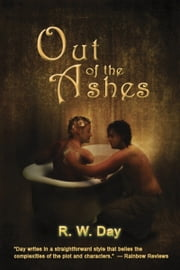 Out of the Ashes ebook by R.W. Day