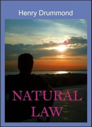 Natural Law ebook by Henry Drummond