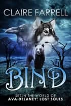Bind (An Esther Novella) ebook by Claire Farrell
