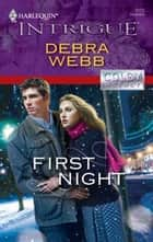 First Night ebook by Debra Webb