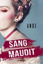 Sang maudit eBook by Ange