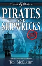 Pirates and Shipwrecks ebook by Tom McCarthy