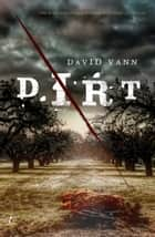 Dirt ebook by David Vann